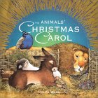 The Animals' Christmas Carol, by Helen Ward