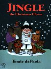 Jingle, the Christmas Clown, by Tomie de Paola