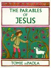 The Parables of Jesus, by Tomie dePaola